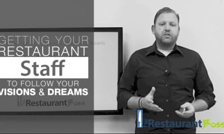 Getting your Restaurant Staff to Follow your Visions and Dreams!