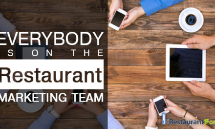 Everybody is on the Restaurant Marketing Team