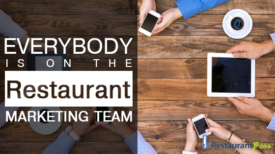 Everybody is on the Restaurant Marketing Team