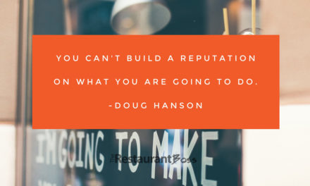 """You can't build a reputation on what you are going to do."" – Doug Hanson"