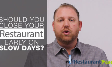 Should You Close your RESTAURANT Early on Slow Days?