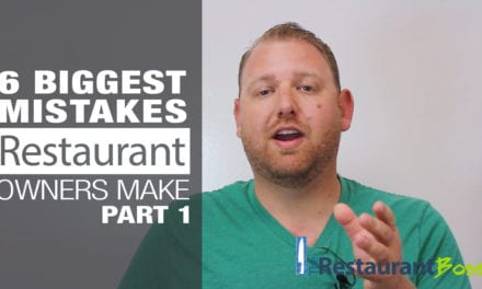 6 Biggest Restaurant Owner Mistakes – Part 1