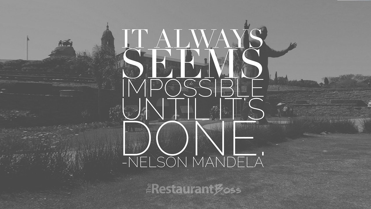It Always Seems Impossible Until Its Done Nelson Mandela The