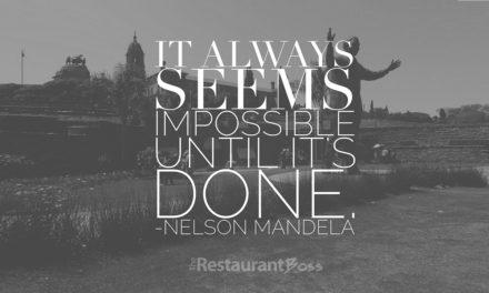 """It always seems impossible until it's done."" – Nelson Mandela"