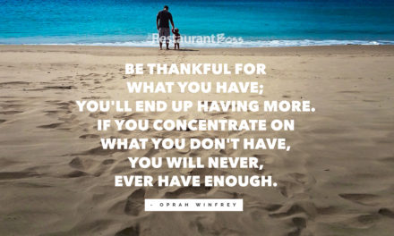 """Be thankful for what you have; you'll end up having more. If you concentrate on what you don't have, you will never, ever have enough."" – Oprah Winfrey"