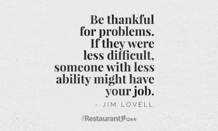 """Be thankful for problems. If they were less difficult, someone with less ability might have your job."" – Jim Lovell"