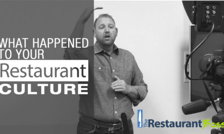 What Happened to Your Restaurant's Culture