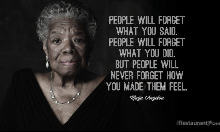 """People will forget what you said, people will forget what you did but people will never forget how you made them feel."" – Maya Angelou"