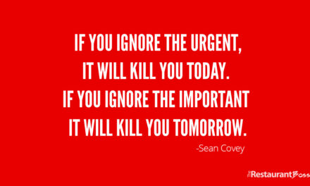 """If you ignore the urgent, it will kill you today. If you ignore the important it will kill you tomorrow."" – Sean Covey"