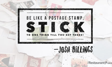 """""""Be like a postage stamp, stick to one thing till you get there!"""" – Josh Billings"""