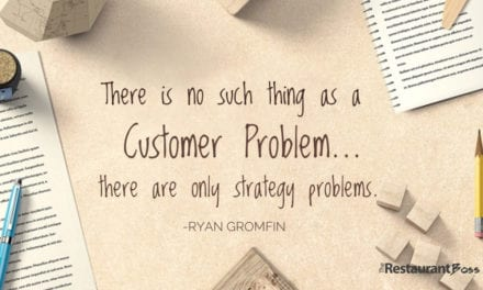 """There is no such thing as a Customer Problem…there are only strategy problems."" – Ryan Gromfin"