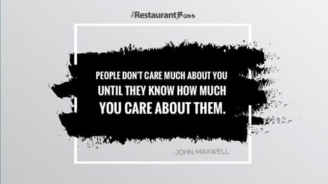 """""""People don't care much about you until they know how much you care about them."""" John Maxwell"""
