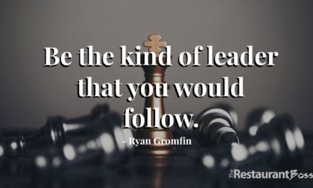 """Be the kind of leader that you would follow."" – Ryan Gromfin"