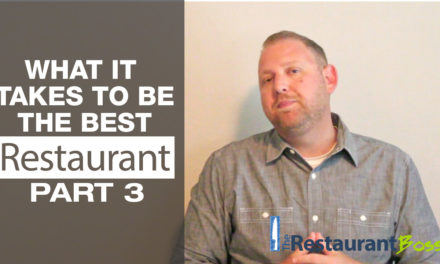 What it Takes to be the Best Restaurant Part 3