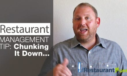 Restaurant Management Tip: Chunking It Down