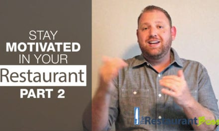 Stay Motivated in Your Restaurant Part 2