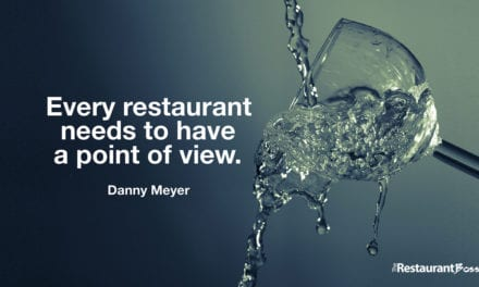 """Every restaurant needs to have a point of view."" – Danny Meyer"