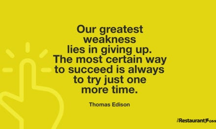 """Our greatest weakness lies in giving up. The most certain way to succeed is always to try just one more time."" – Thomas Edison"