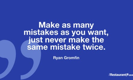 """Make as many mistakes as you want, just never make the same mistake twice."" – Ryan Gromfin"