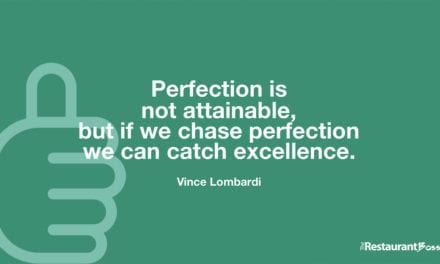 """Perfection is not attainable, but if we chase perfection we can catch excellence."" – Vince Lombardi"