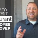 How to Prevent Restaurant Employee Turnover