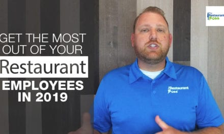 Get The Most Out Of Your Restaurant Employees In 2019