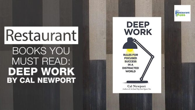 Restaurant Owner's Book Report: Deep Work by Cal Newport
