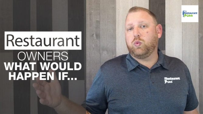 Restaurant Owners What Would Happen If…