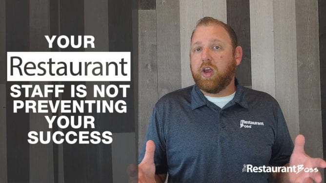 Your Restaurant Staff is NOT Preventing your Success
