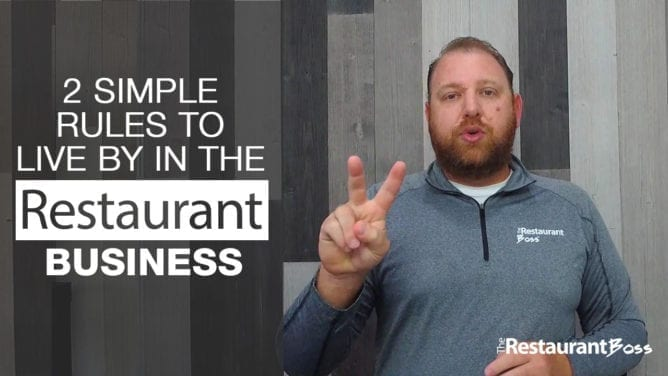 Two Simple Rules to Live By In the Restaurant Business