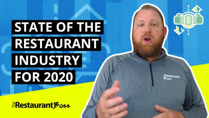 State of the Restaurant Industry – My Predictions on Where You Should Focus in 2020