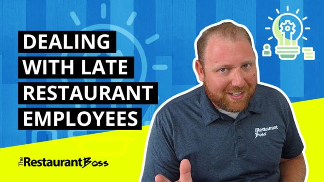 Five Steps for Handling Late Restaurant Employees