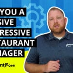 Are You a Passive Aggressive Restaurant Manager