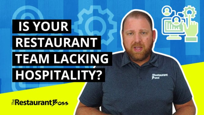 Is Your Restaurant Team Lacking Hospitality?